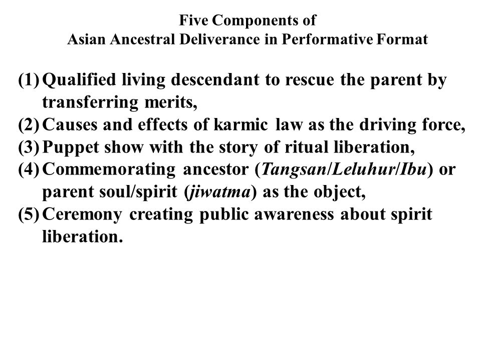 Asian Ancestral Deliverance in Performative Format