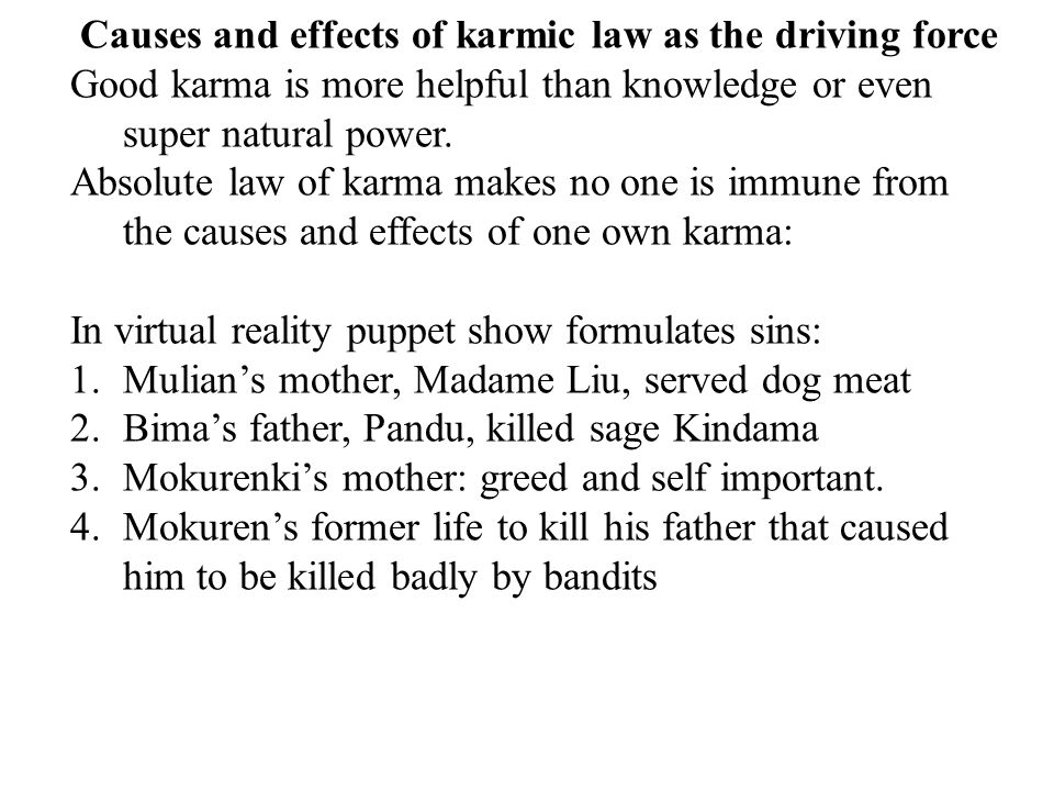 Causes and effects of karmic law as the driving force