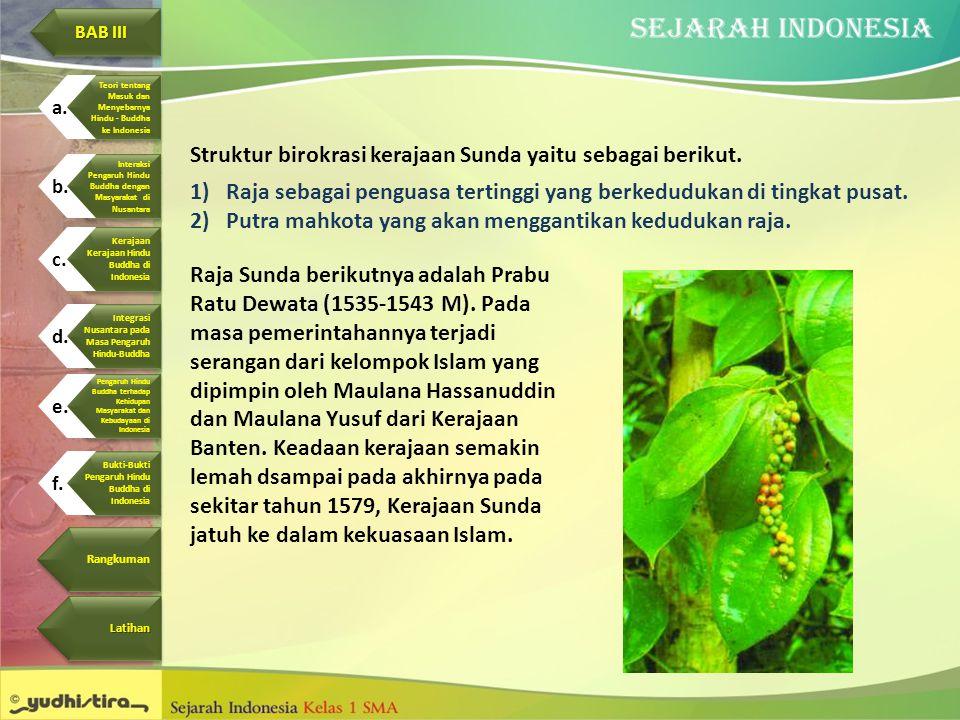 Struktur birokrasi kerajaan Sunda yaitu sebagai berikut.