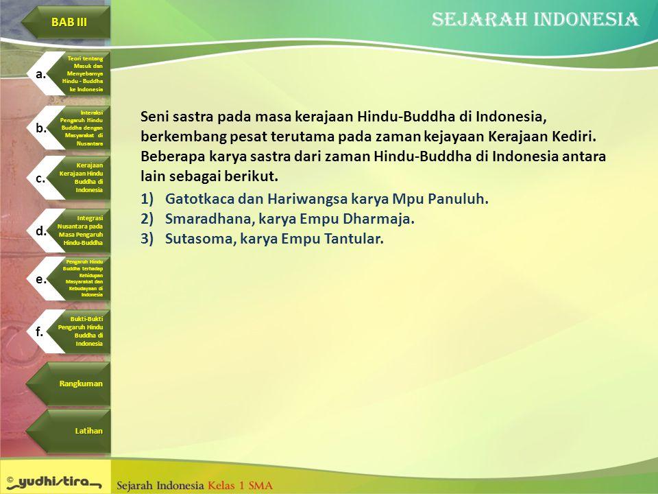 Gatotkaca dan Hariwangsa karya Mpu Panuluh.