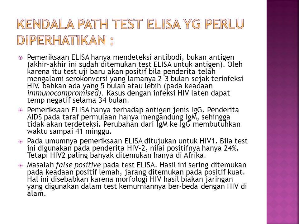 Kendala path test ELISA yg perlu diperhatikan :