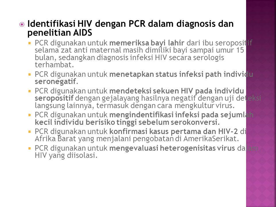 Identifikasi HIV dengan PCR dalam diagnosis dan penelitian AIDS