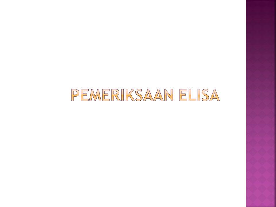 Pemeriksaan Elisa