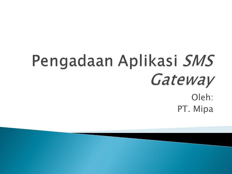 Pengadaan Aplikasi SMS Gateway