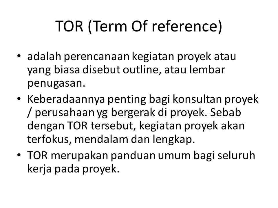 TOR (Term Of reference)