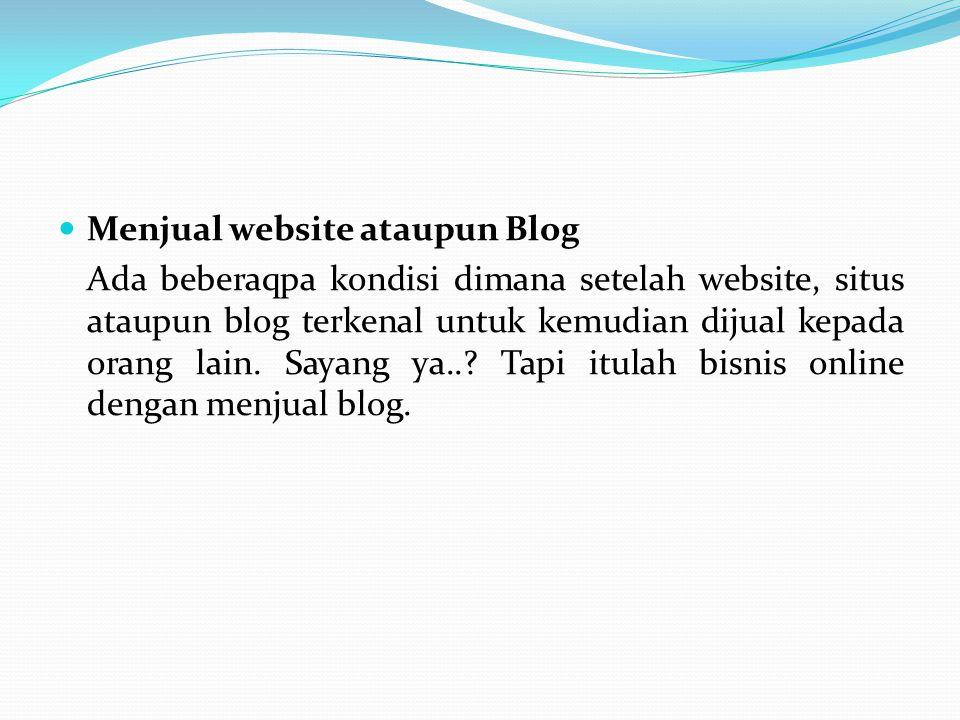 Menjual website ataupun Blog