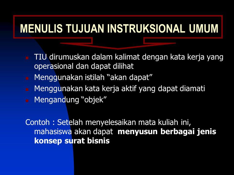MENULIS TUJUAN INSTRUKSIONAL UMUM