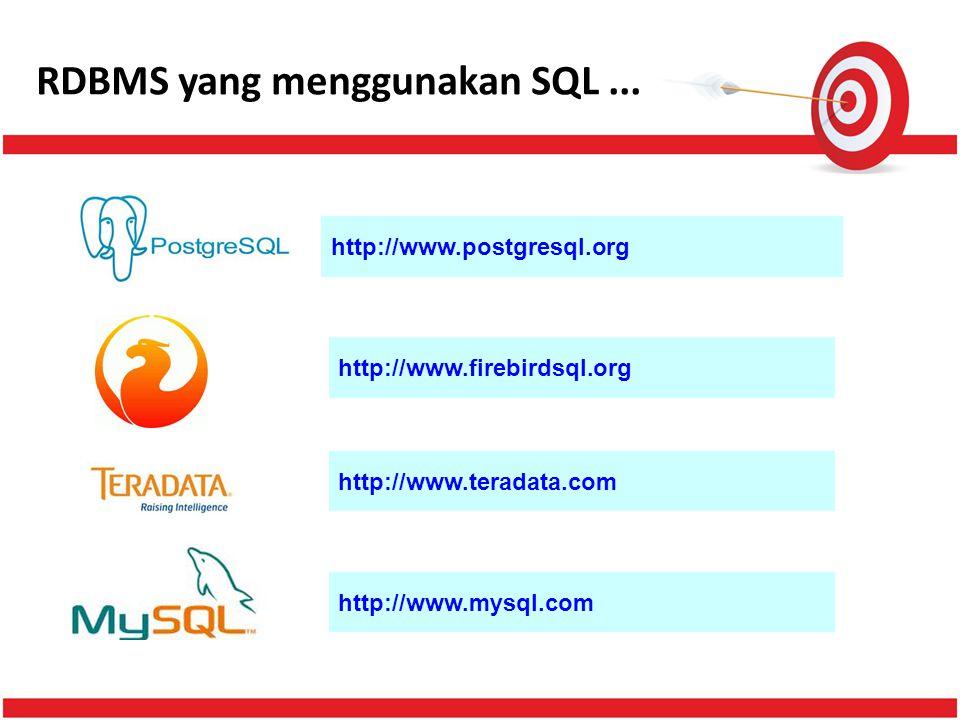 RDBMS yang menggunakan SQL ...