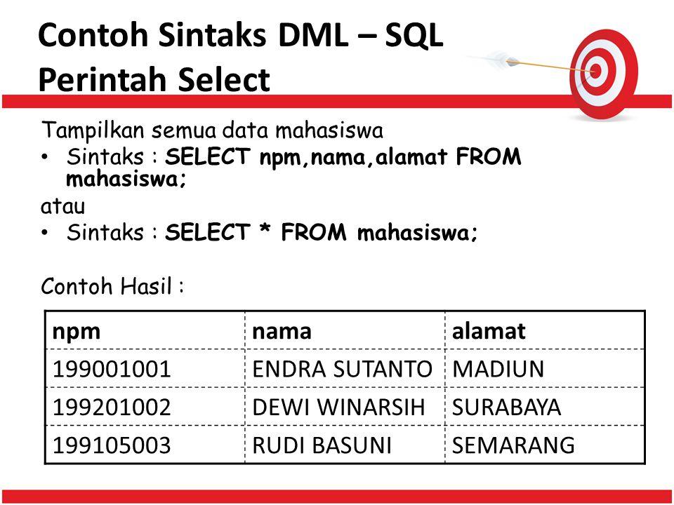 Contoh Sintaks DML – SQL Perintah Select