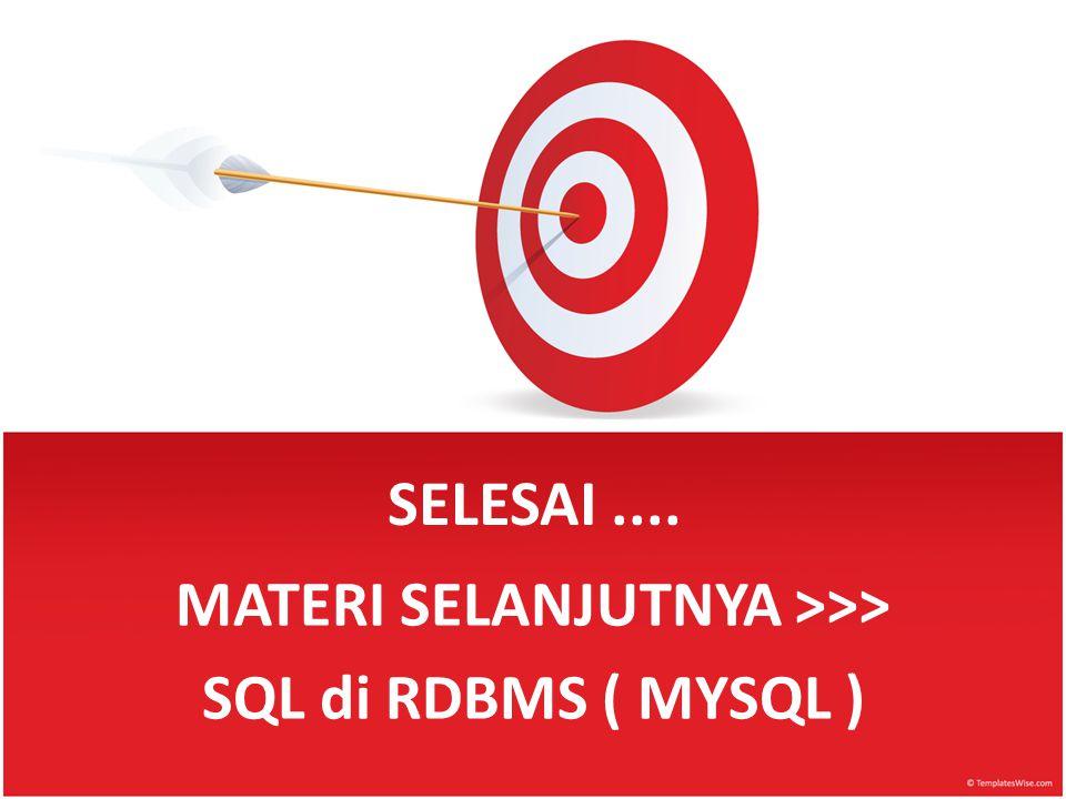 MATERI SELANJUTNYA >>>