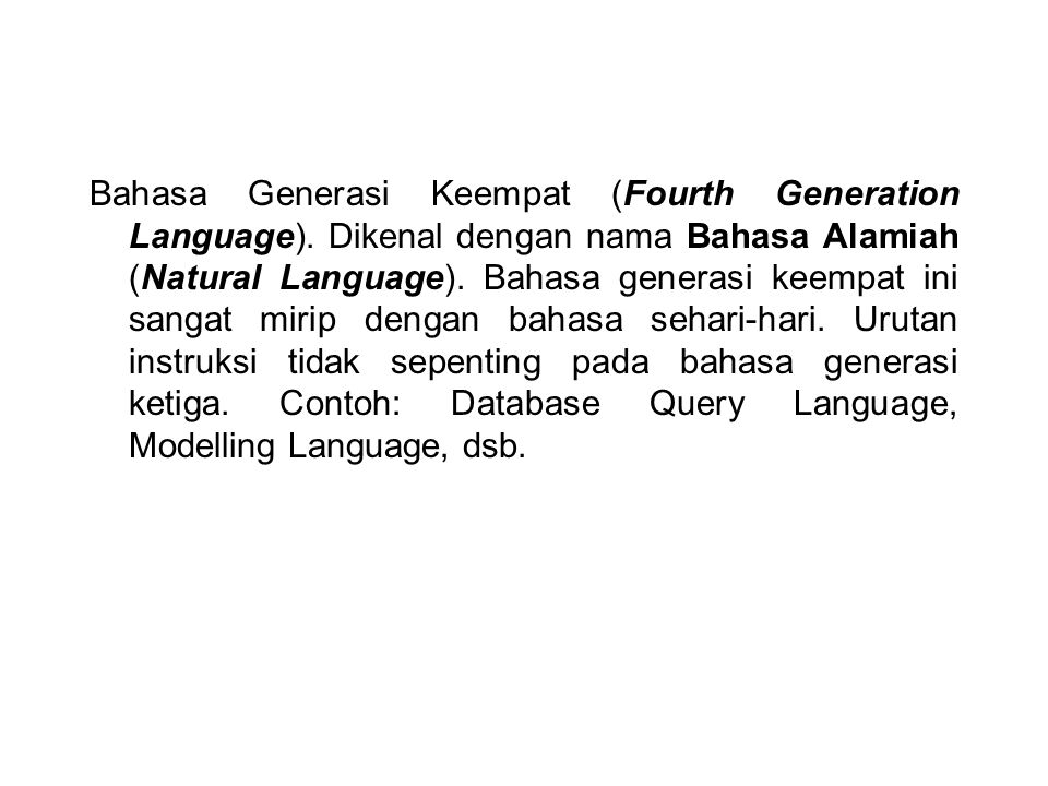 Bahasa Generasi Keempat (Fourth Generation Language)