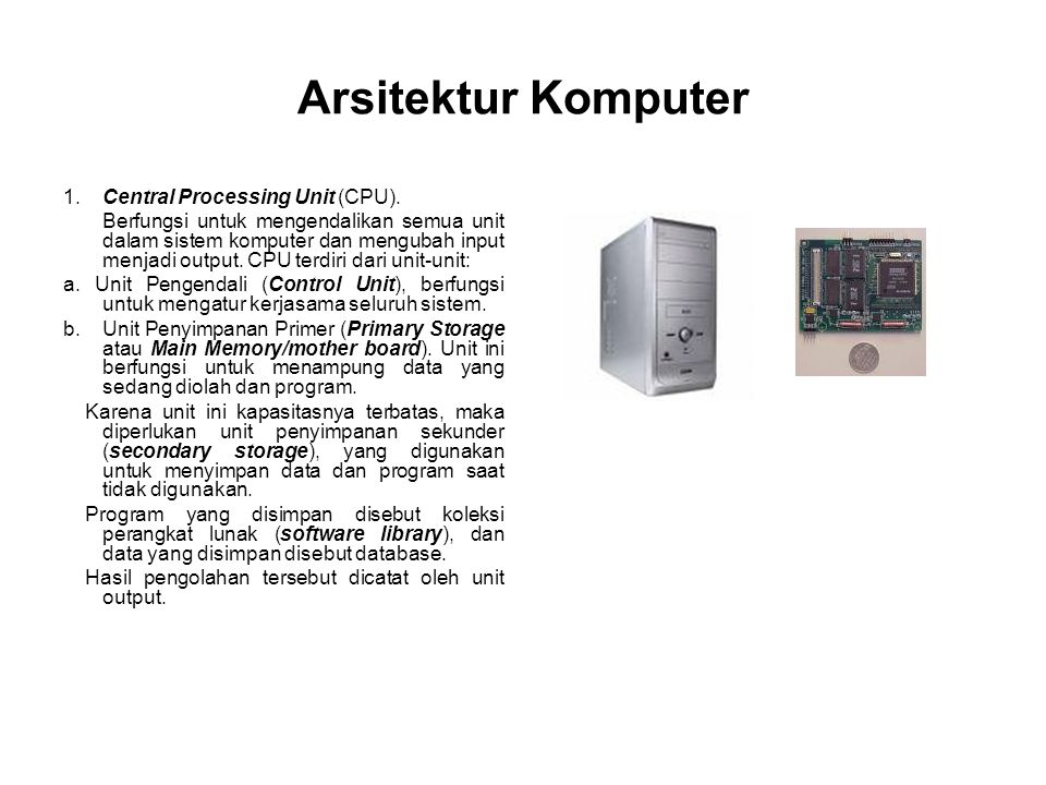 Arsitektur Komputer 1. Central Processing Unit (CPU).