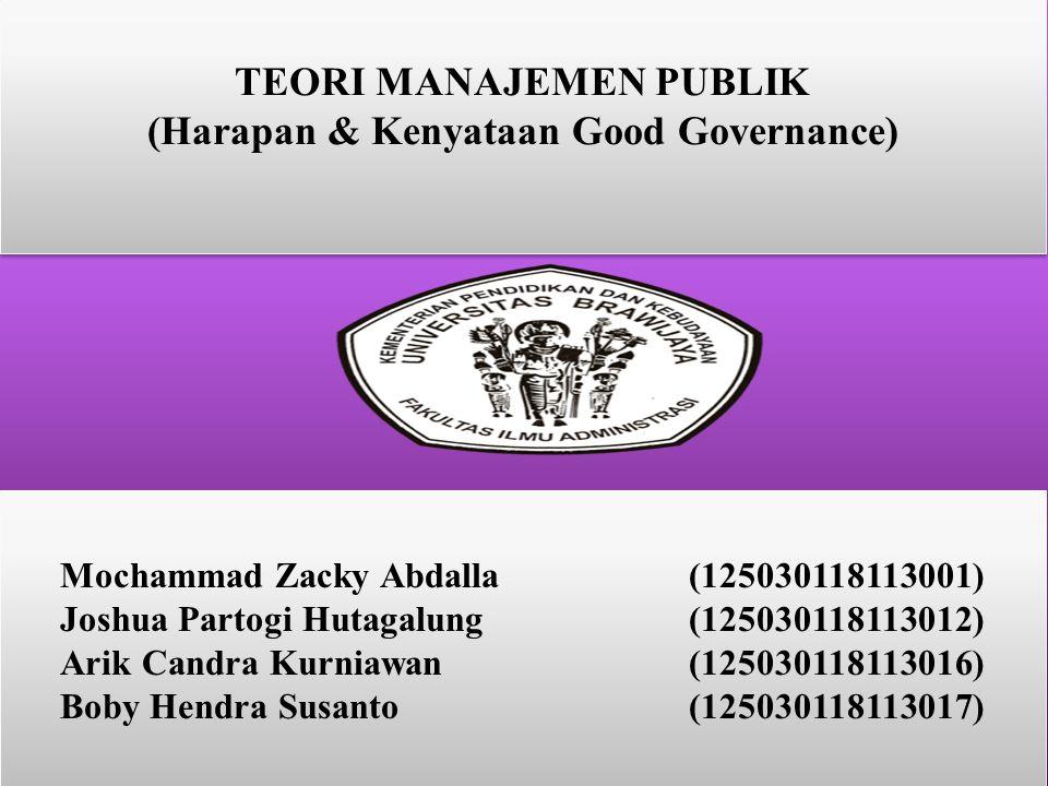 TEORI MANAJEMEN PUBLIK (Harapan & Kenyataan Good Governance)