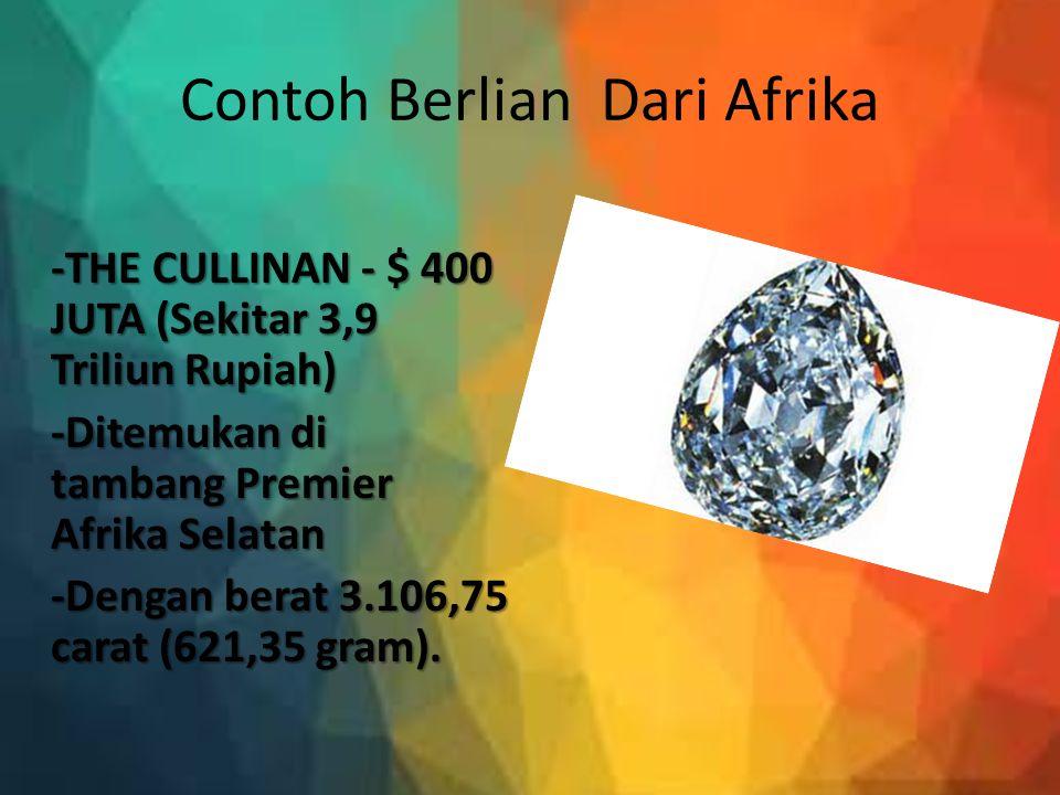 Contoh Berlian Dari Afrika
