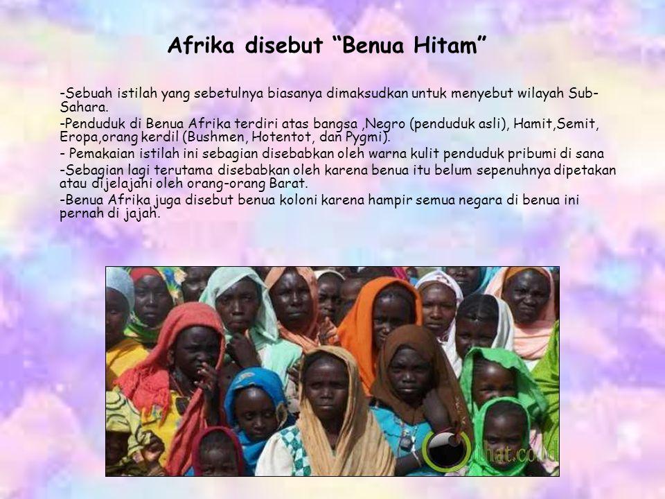 Afrika disebut Benua Hitam