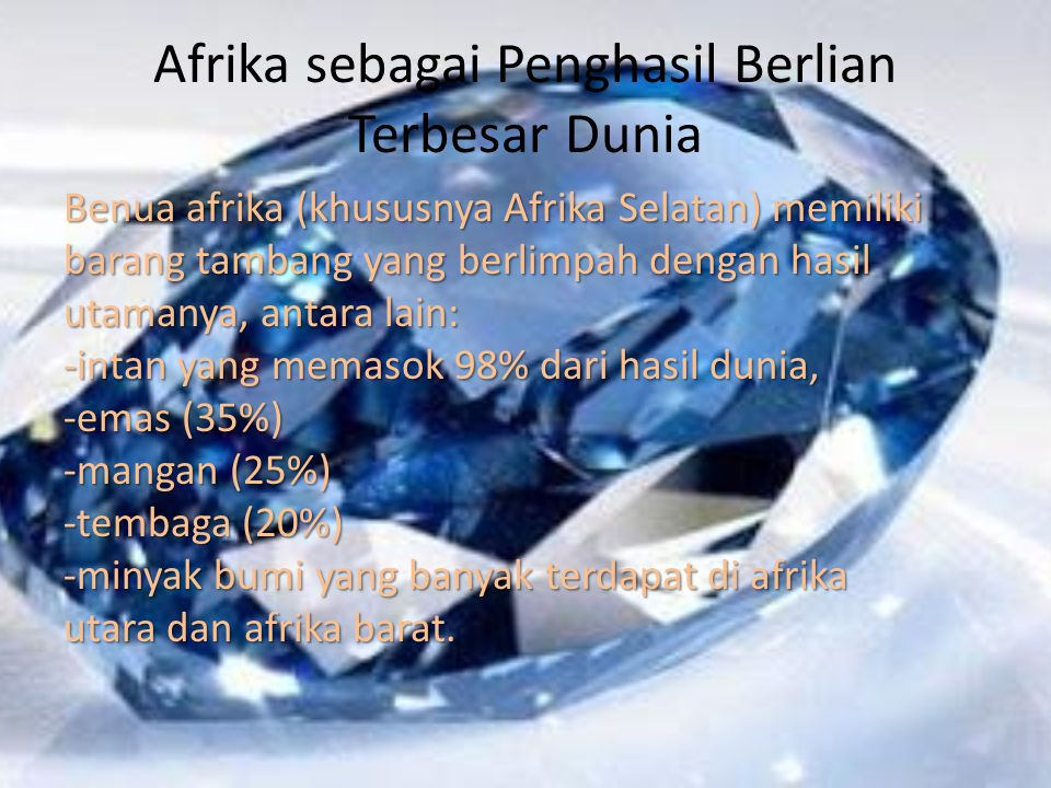 Afrika sebagai Penghasil Berlian Terbesar Dunia