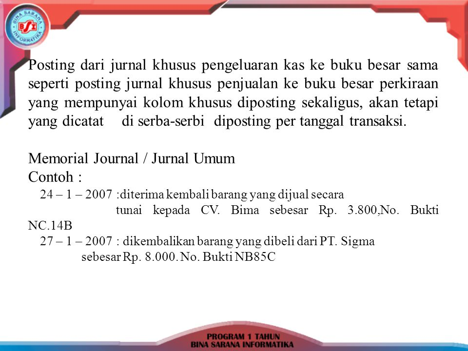 Memorial Journal / Jurnal Umum Contoh :