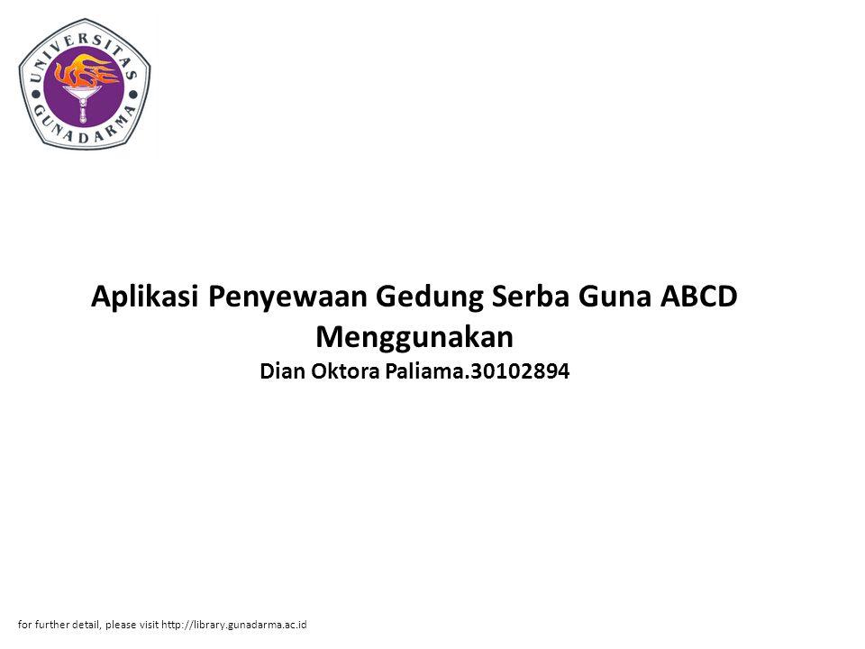 Aplikasi Penyewaan Gedung Serba Guna ABCD Menggunakan Dian Oktora Paliama.30102894
