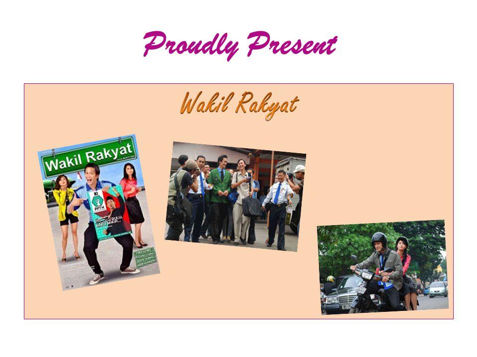 Proudly Present Wakil Rakyat