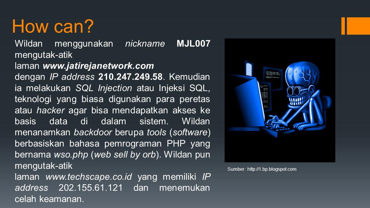 How can Wildan menggunakan nickname MJL007 mengutak-atik laman www.jatirejanetwork.com