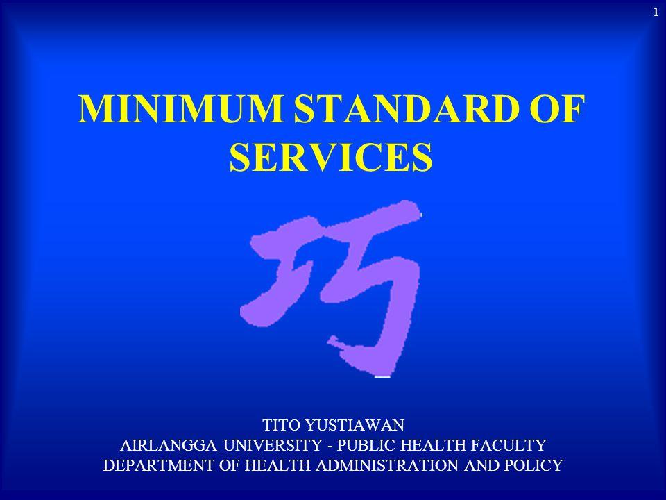 MINIMUM STANDARD OF SERVICES
