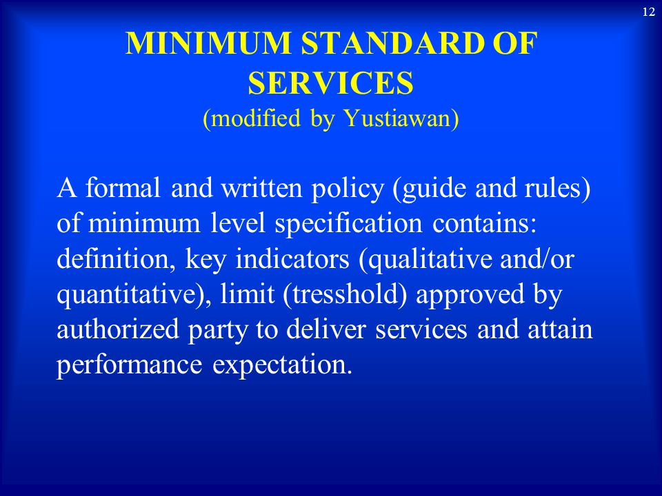MINIMUM STANDARD OF SERVICES (modified by Yustiawan)