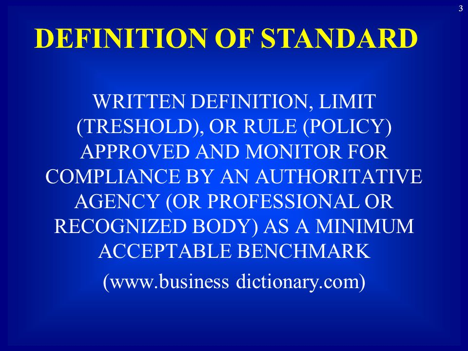 DEFINITION OF STANDARD