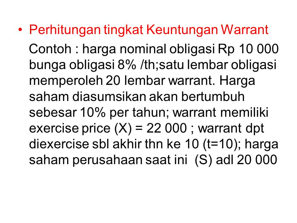 Perhitungan tingkat Keuntungan Warrant