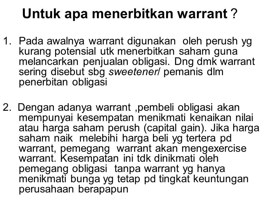 Untuk apa menerbitkan warrant