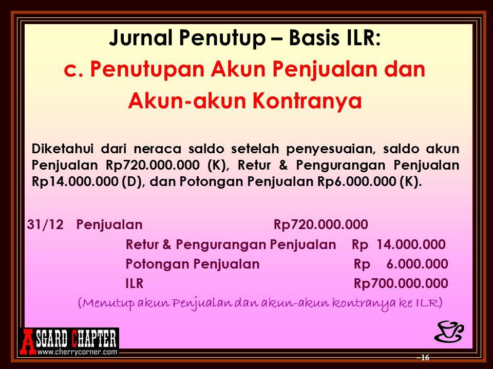 Jurnal Penutup – Basis ILR: c. Penutupan Akun Penjualan dan