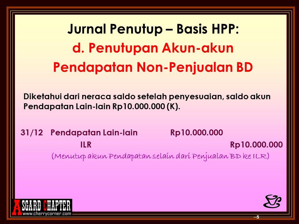 Jurnal Penutup – Basis HPP: Pendapatan Non-Penjualan BD