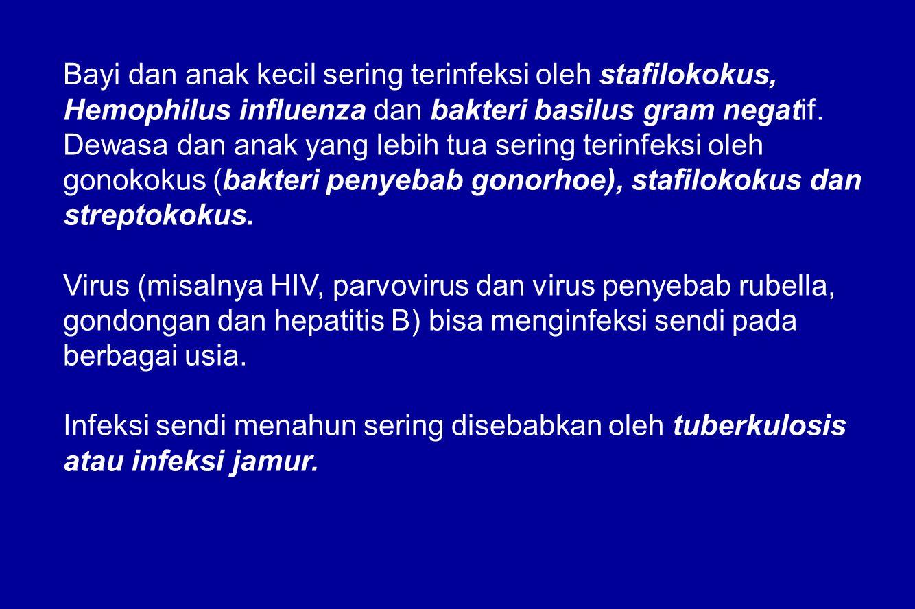 Bayi dan anak kecil sering terinfeksi oleh stafilokokus, Hemophilus influenza dan bakteri basilus gram negatif.