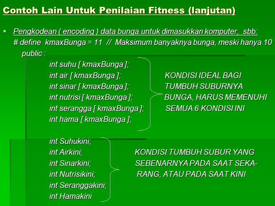 Contoh Lain Untuk Penilaian Fitness (lanjutan)