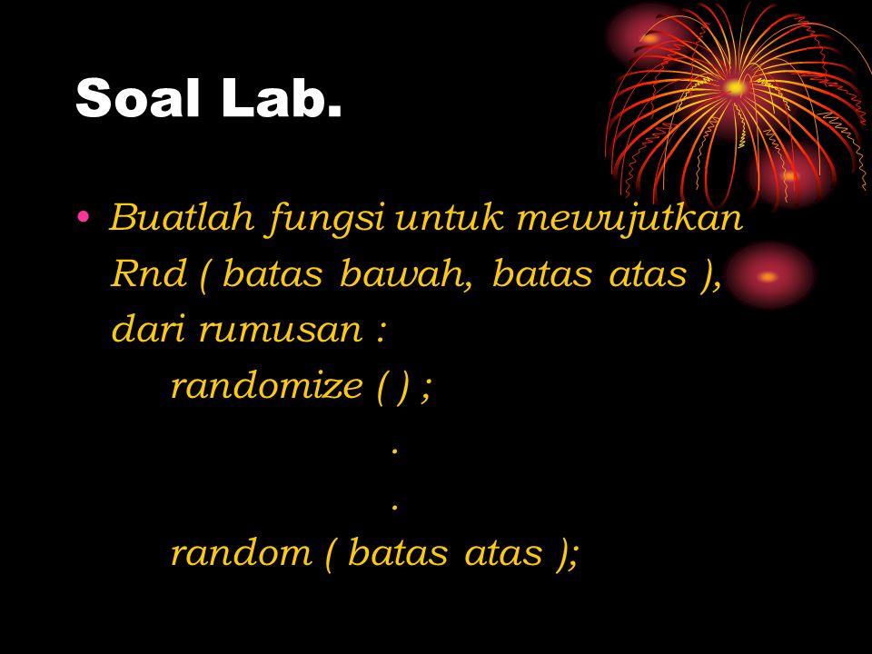 Soal Lab. Buatlah fungsi untuk mewujutkan