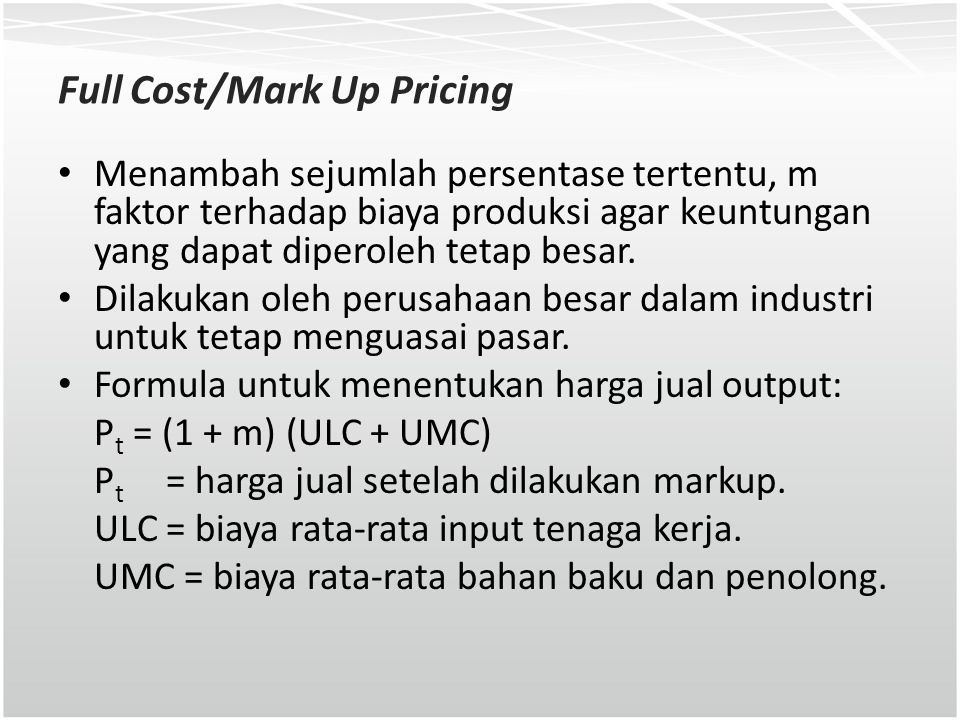 Full Cost/Mark Up Pricing