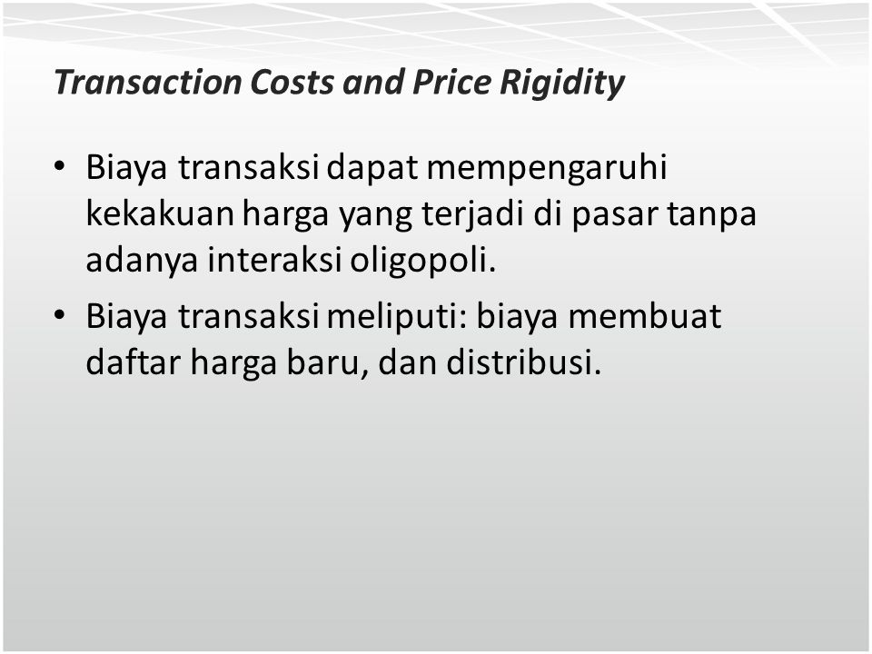Transaction Costs and Price Rigidity
