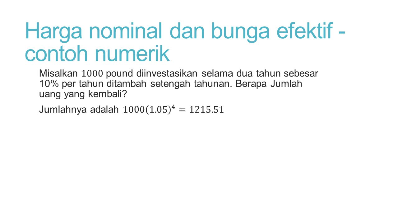 Harga nominal dan bunga efektif -contoh numerik