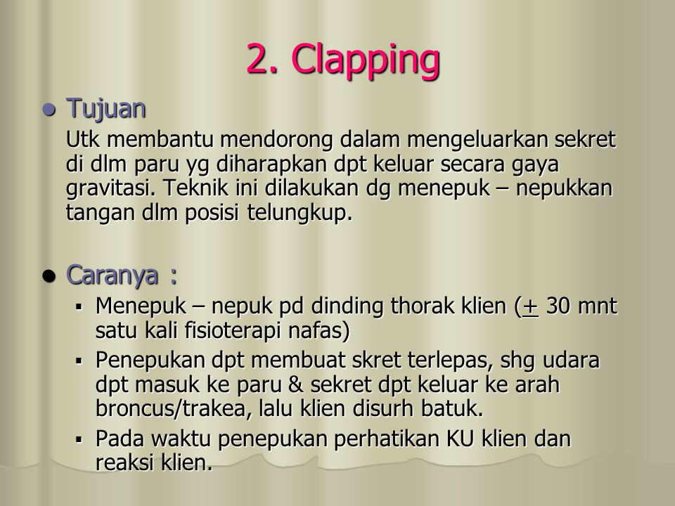 2. Clapping Tujuan Caranya :