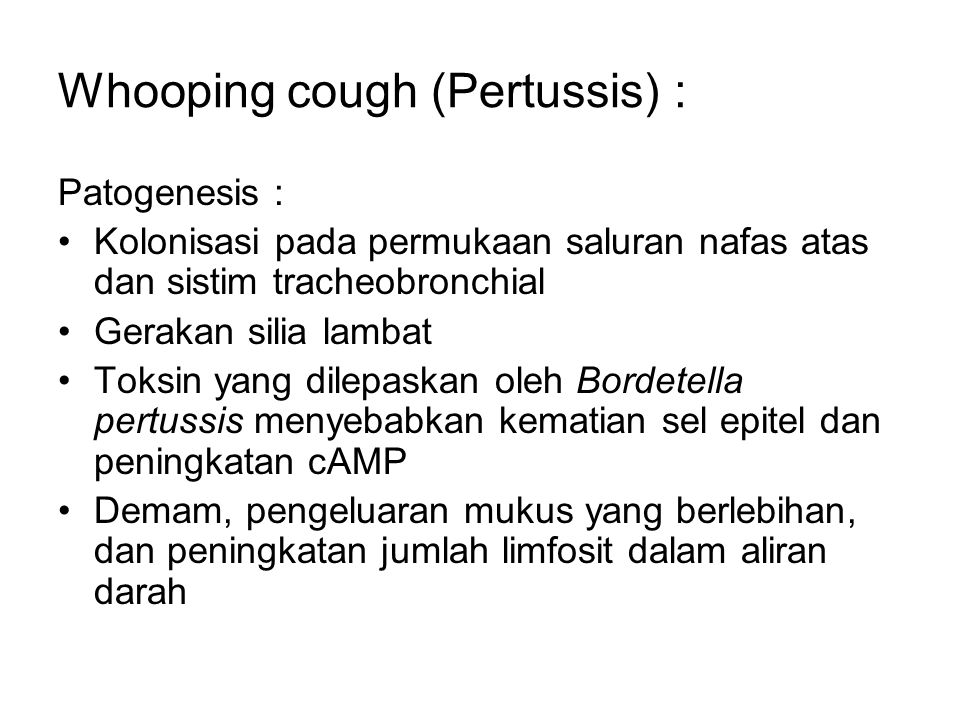 Whooping cough (Pertussis) :