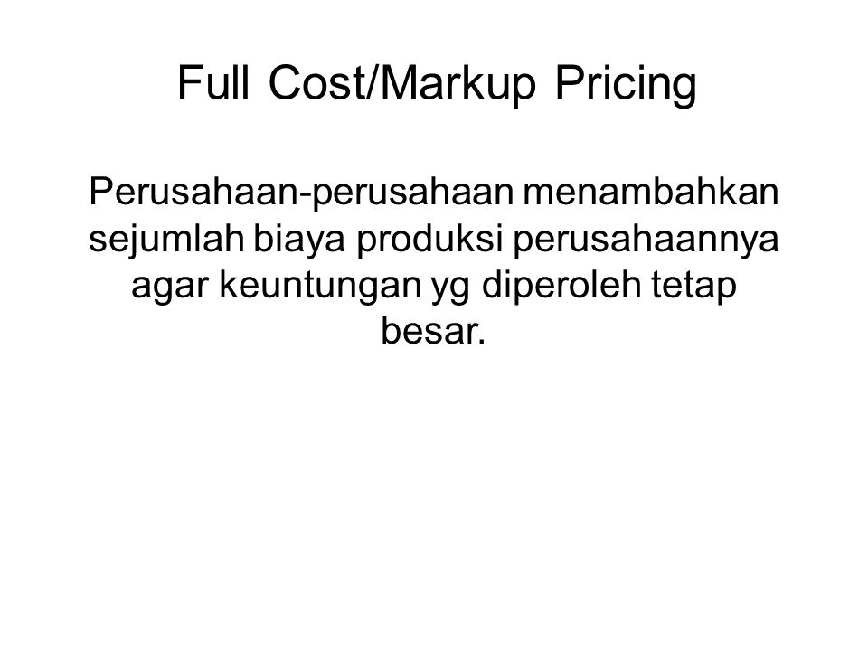 Full Cost/Markup Pricing