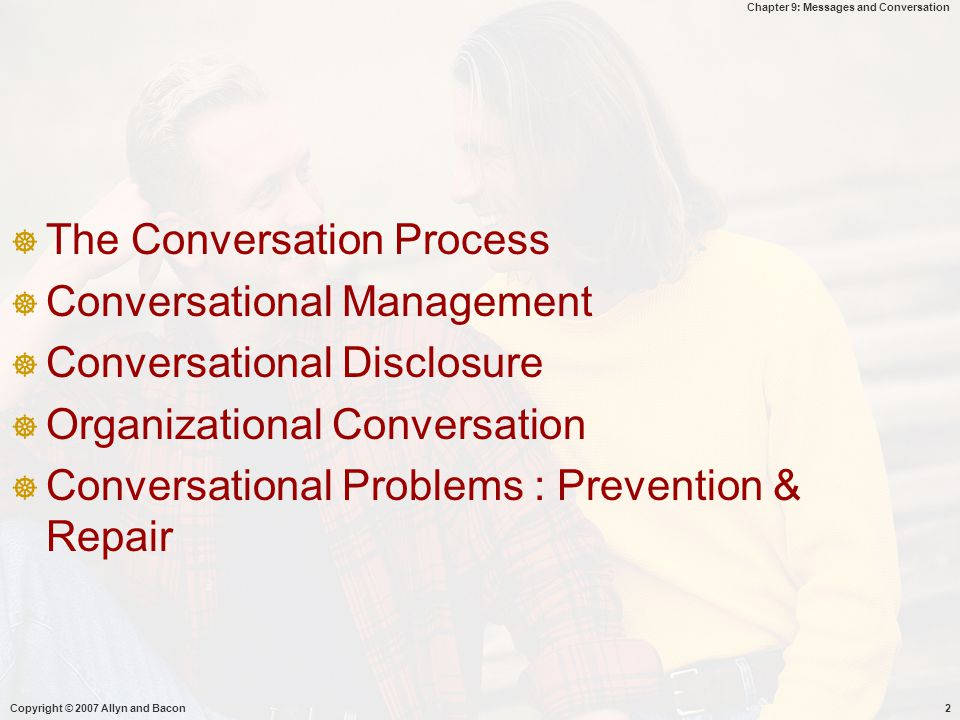 The Conversation Process Conversational Management