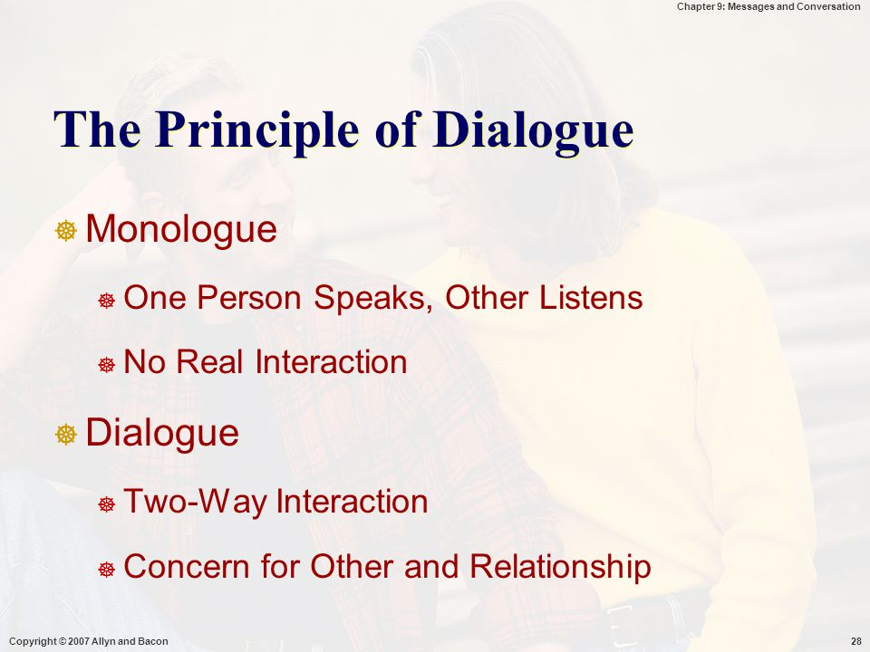 The Principle of Dialogue