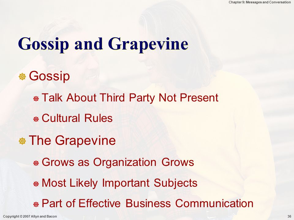 Gossip and Grapevine Gossip The Grapevine