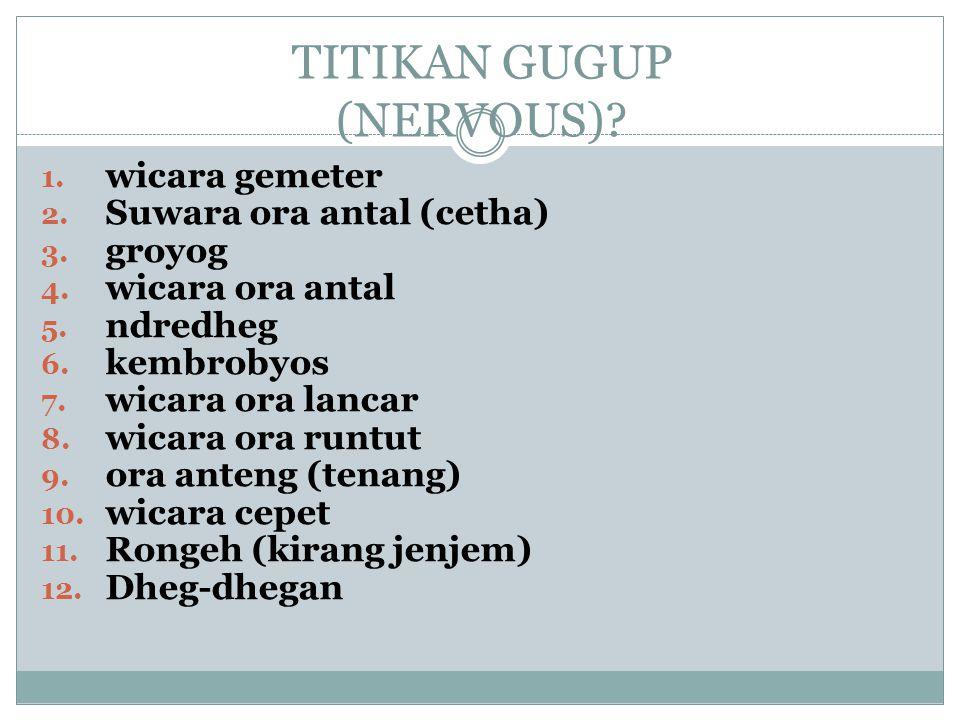 TITIKAN GUGUP (NERVOUS)