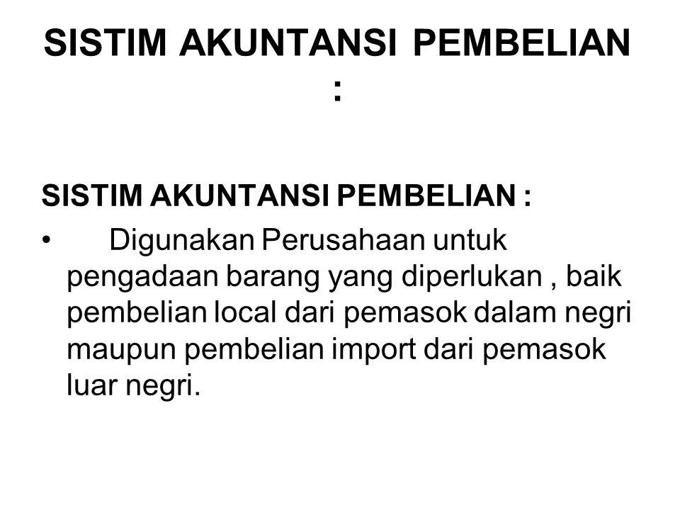 SISTIM AKUNTANSI PEMBELIAN :