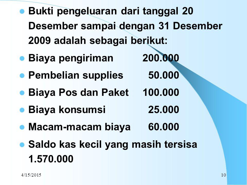 Saldo kas kecil yang masih tersisa 1.570.000