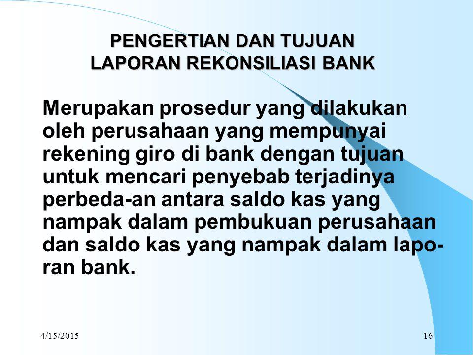 PENGERTIAN DAN TUJUAN LAPORAN REKONSILIASI BANK