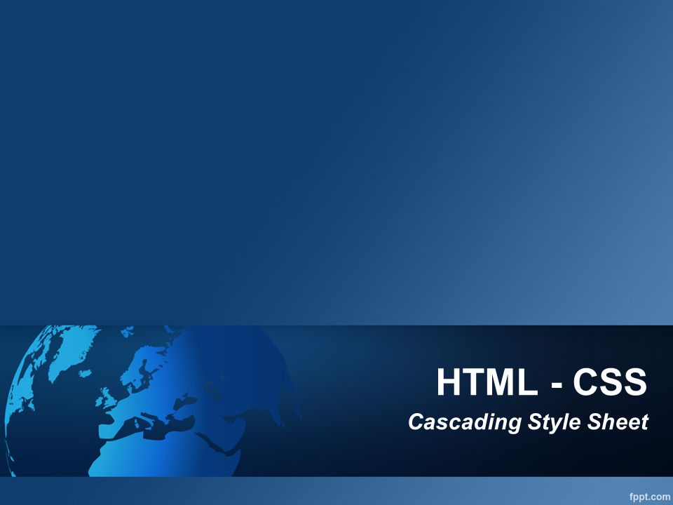 HTML - CSS Cascading Style Sheet