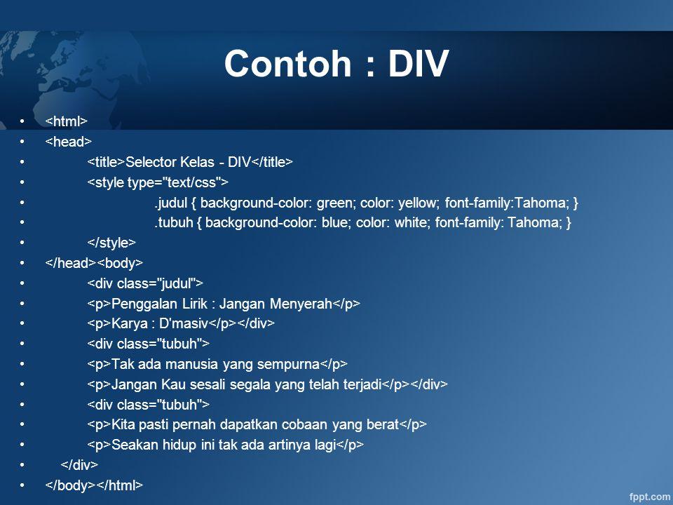 Contoh : DIV <html> <head>