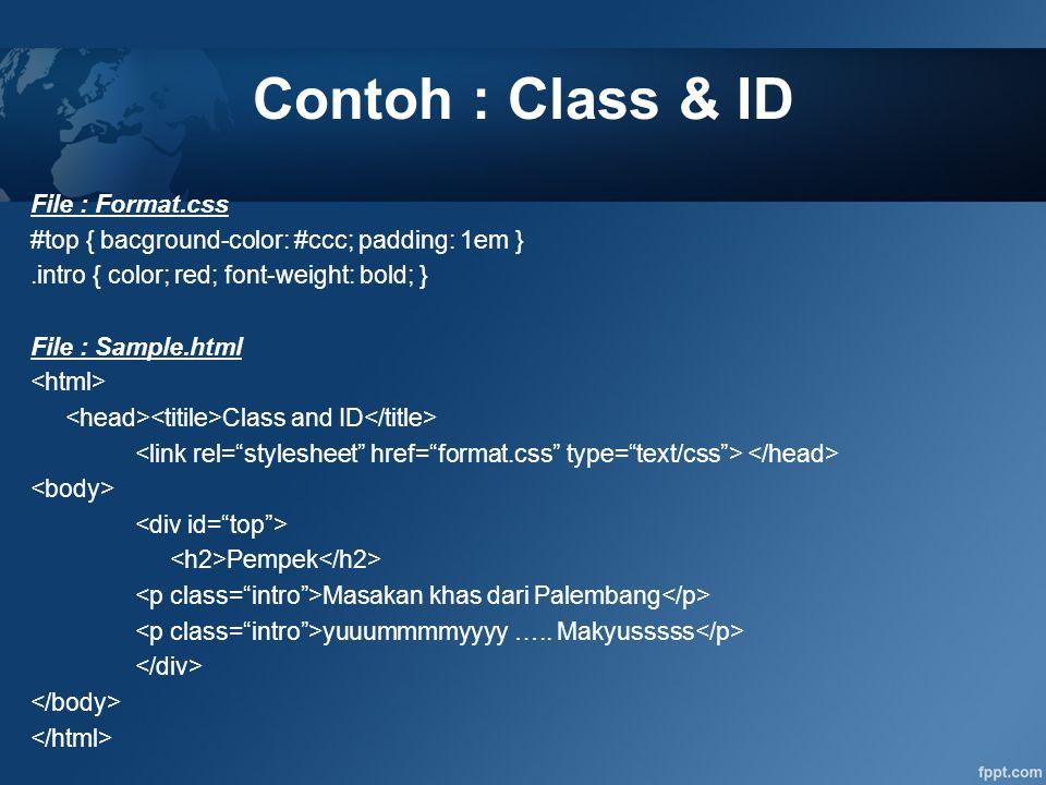 Contoh : Class & ID